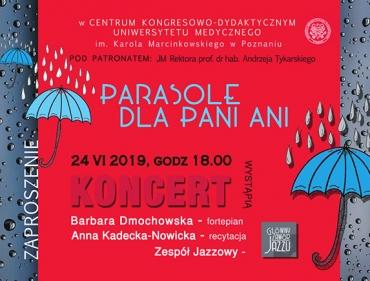 """Koncert """"Parasole dla Pani Ani"""""""
