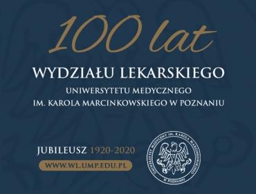 100-lecie Wydziału Lekarskiego