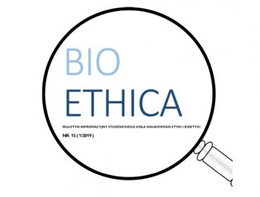 15. numer Biuletynu Informacyjnego Bioethica