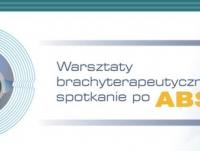 Warsztaty Brachyterapeutyczne - Spotkanie po ABS