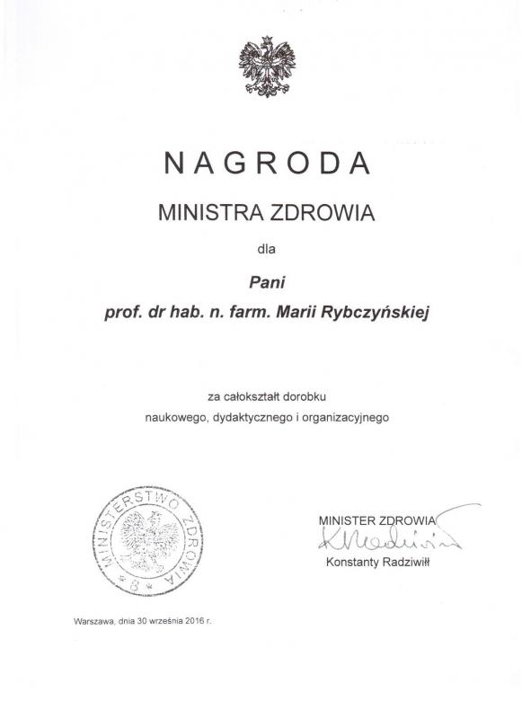 prof. dr hab. n. farm Maria Rybczyńska - Nagroda Ministra Zdrowia za całokształt dorobku naukowego, dydaktycznego i organizacyjnego