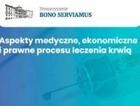 """Konferencja Naukowo-Szkoleniowa """"Aspekty medyczne, ekonomiczne i prawne procesu leczenia krwią"""""""