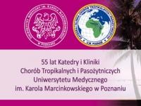 """Jubileuszowa Konferencja Naukowo-Szkoleniowa """"Medycyna podróży - zagadnienia wielodyscyplinarne. Choroby tropikalne i pasożytnicze a zdrowie międzynarodowe"""""""