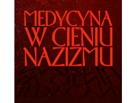 """Spotkanie autorskie - """"Medycyna w cieniu nazizmu"""""""