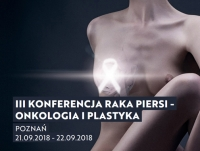 III Konferencja Rak Piersi - Onkologia i Plastyka