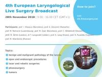 4th European Laryngological Live Surgery Broadcast