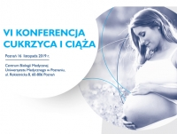 "VI Konferencja ""Cukrzyca i ciąża"""