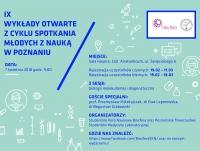 IX Wykłady Otwarte z cyklu Spotkania Młodych z Nauką w Poznaniu