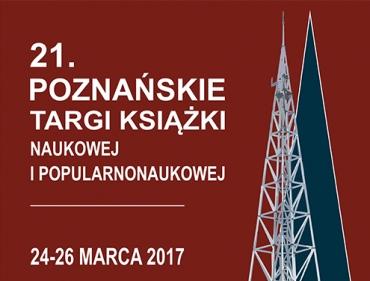 Wydawnictwo Naukowe UMP zaprasza na 21. Poznańskie Targi Książki Naukowej i Popularnonaukowej
