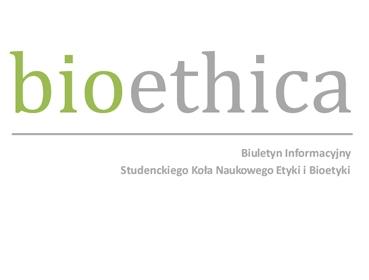 "13. numer Biuletynu Informacyjnego ""Bioethica"""