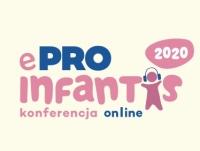 """IV Konferencja Pediatryczno-Neonatologiczna """"e-Proinfantis 2020"""""""