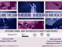 """Konferencja """"Ethics and the Law in Medicine - in Research and Healthcare"""""""