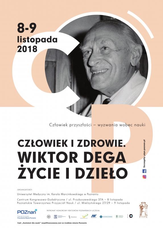 """Ogólnopolska Konferencja Naukowa """"Człowiek i zdrowie. Wiktor Dega - życie i dzieło"""""""