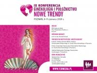 IX Konferencja Ginekologia i Położnictwo - Nowe Trendy