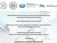 """Konferencja Naukowo-Szkoleniowa """"Odpowiedzialność Diagnostów Laboratoryjnych w świetle obowiązujących aktów prawnych"""""""
