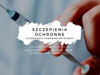 """Konferencja naukowa """"Szczepienia ochronne - studenckie kompendium wiedzy"""""""